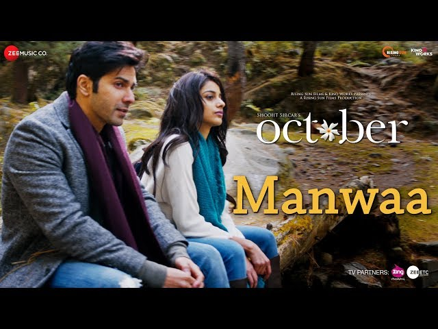 Manwaa | October | Varun Dhawan & Banita Sandhu | Sunidhi Chauhan | Shantanu Moitra