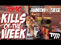 RAINBOW SIX SIEGE - Top 10 Kills of the Week #23