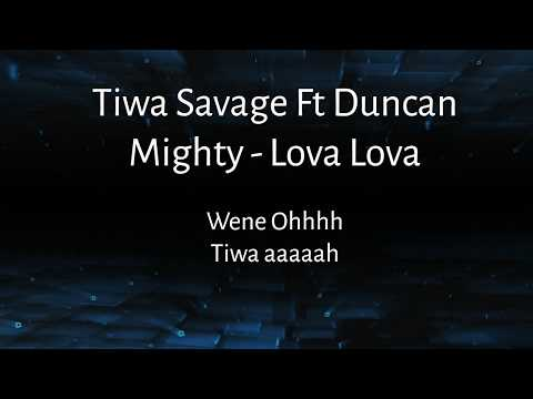 Tiwa Savage Ft Duncan Mighty Lova Lova lyrics