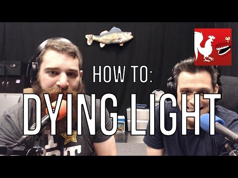 How To: Dying Light
