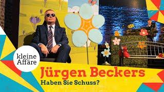 Jürgen Beckers – Haben Sie Schuss?