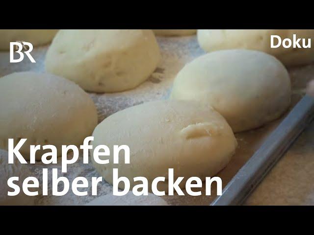 Krapfen selber backen: Eine echte Kunst | Zwischen Spessart und Karwendel | Doku | BR | Rezept