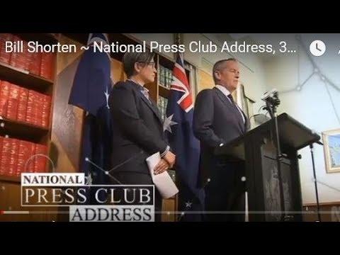 Bill Shorten ~ National Press Club Address, 30th January, 2018