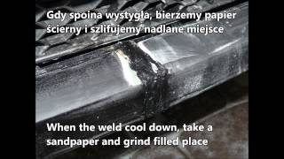Jak naprawić pęknięty zderzak, spawanie plastiku domowym sposobem.  How to fix a cracked bumper