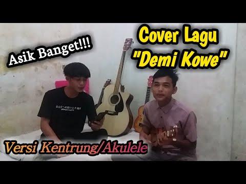 Demi Kowe - Pendhoza ||  Versi Kentrung/Akulele Cover ~ (Lirik)