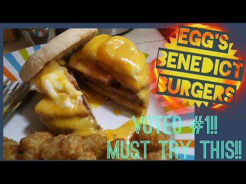 """Best Egg's Benedict BURGERS!! """"Benny Burgers"""""""