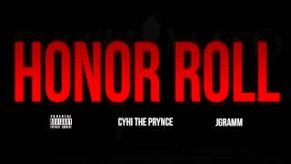 CyHi The Prynce - Honor Roll (Prod. By JGramm)