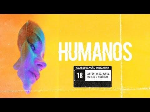 HUMANOS - 1 de 3 - Despencando ribanceira abaixo