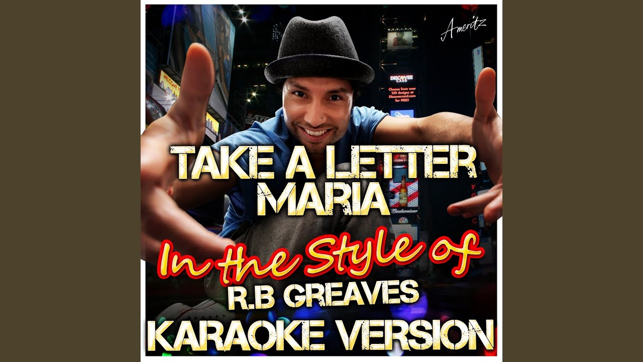 Take a Letter Maria In the Style of R B Greaves Karaoke Version