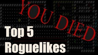Top 5 Roguelikes for new players