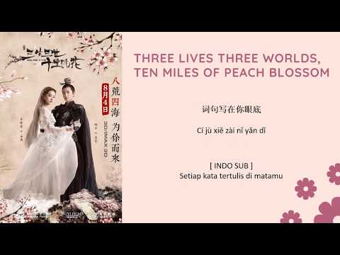 [INDO SUB] Liu Yifei & Yang Yang - Ten Miles Of Peach Blossoms Lyrics | Once Upon A Time OST