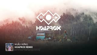 NGẪU HỨNG   HOAPROX Official 30mins Version