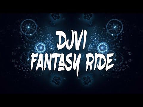 DJVI - Fantasy Ride