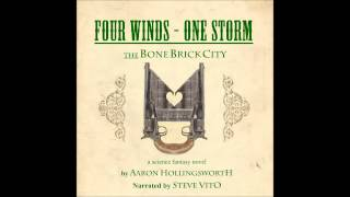 Four Winds - One Storm: The Bone Brick City (Audiobook Promo)