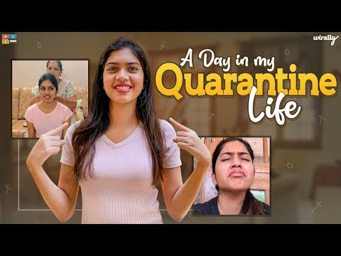 A Day In My Quarantine Life | Wirally Originals | Tamada Media