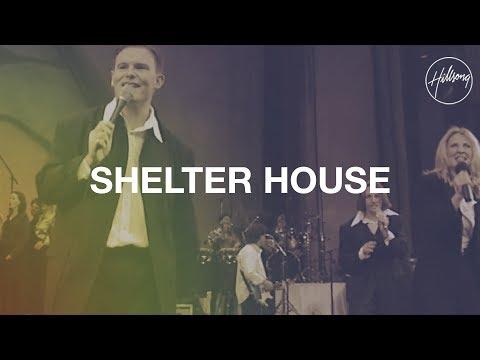 Shelter House - Hillsong Worship