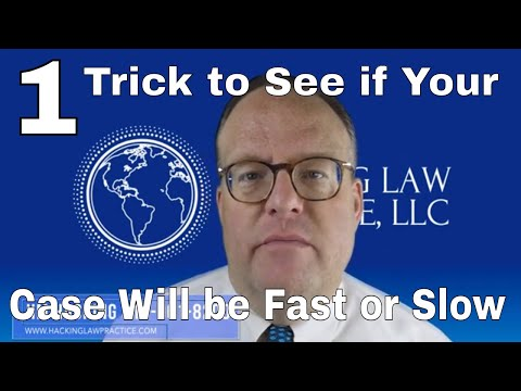 One Trick to See if Your Case Will Be Fast or Slow