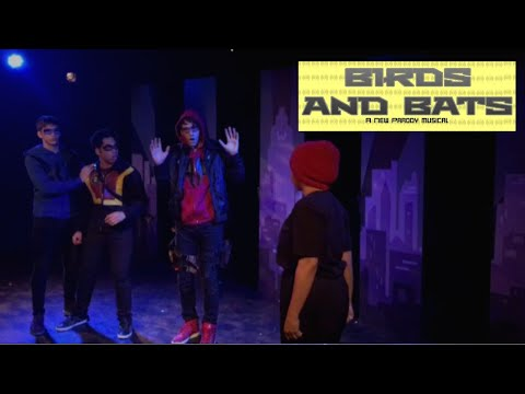 Birds And Bats: A Parody Musical