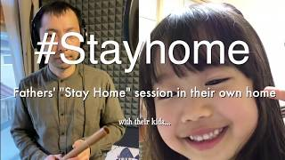 #stayhome Fathers' session
