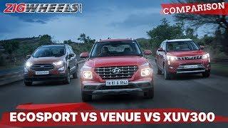 Hyundai Venue vs Mahindra XUV300 vs Ford EcoSport: Comparison Review: ZigWheels.com