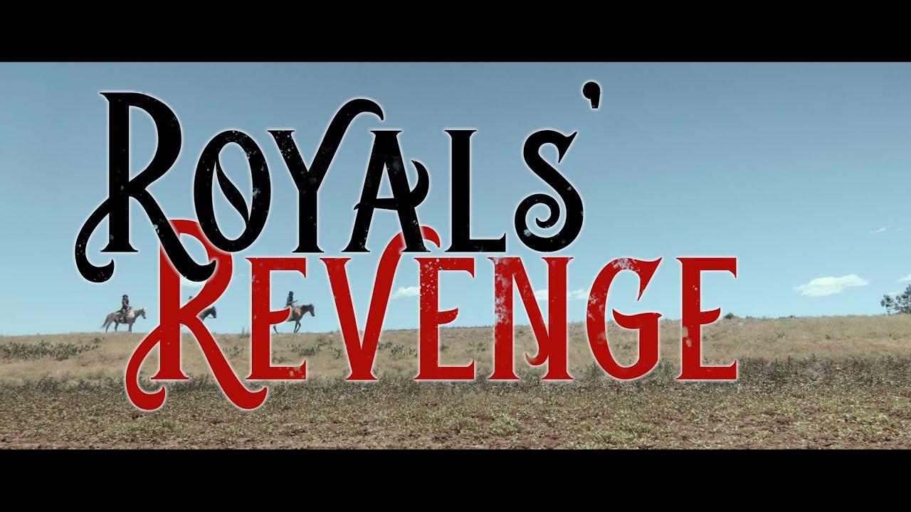 Official Trailer Royals' Revenge