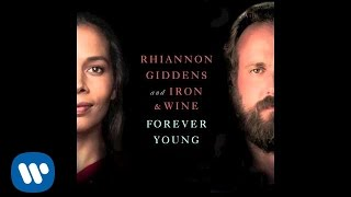 Rhiannon Giddens and Iron & Wine - Forever Young (from NBC