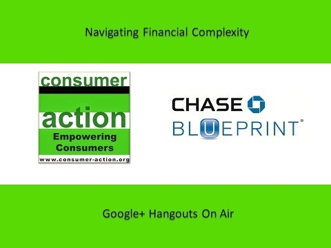 Consumer Action/Chase Blueprint: Navigating Financial Complexity