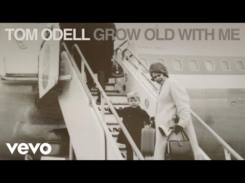 Tom Odell - Grow Old With Me (Audio)