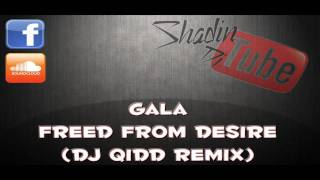 Gala - Freed From Desire (DJ QiDD Remix)
