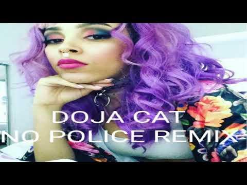 ORANGE COVE 559 (NO POLICE Remix)DOJA CAT