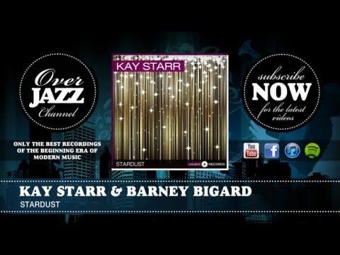 Kay Starr & Barney Bigard - Stardust