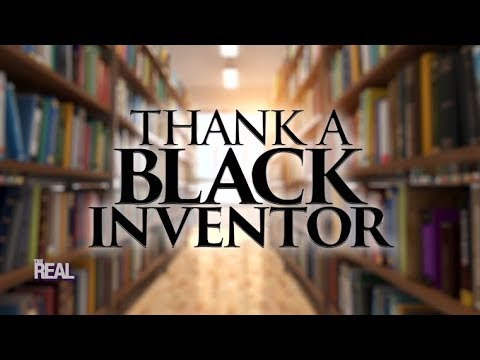 Part 1 - Thank A Black Inventor