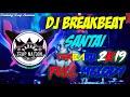 DJ BREAKBEAT TERBARU SANTAI ||| 🎶Berharap Tak Berpisah X Make It Bun Dam ~2K19~🎵 [FULL MELODY🎼]