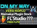 On My Way (FL Studio + FLP) | Versi Dangdut Koplo | [EvP Music]