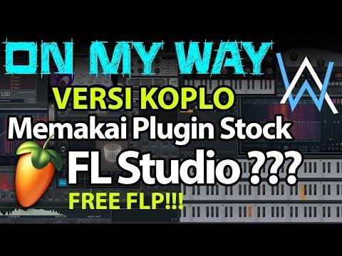 On My Way (FL Studio + FLP)   Versi Dangdut Koplo   [EvP Music]