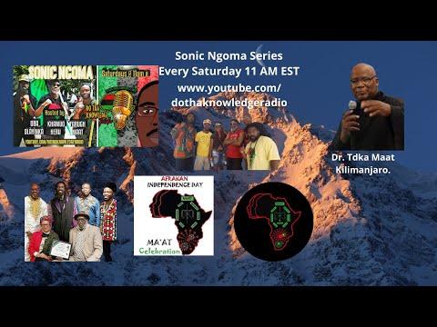 Oba Oláyínká, Khamuo Heru, and Farugh Maat- Episode 13 Sonic Ngoma ft. Dr. Tdka Maat Kilimanjaro.