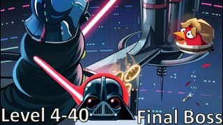 Angry Birds Star Wars - Level 4-40 Final Boss / 3 stars