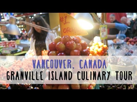A Culinary Stroll on Granville Island