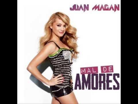 Juan Magan Ft. Paulina Rubio -- Mal De Amores(Lanzamiento Oficial)�
