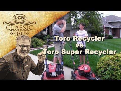 Toro Recycler vs Toro Super Recycler   Review