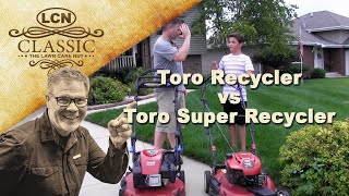 Toro Recycler vs Toro Super Recycler | Review