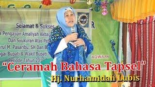 Download Ceramah Bahasa Tapsel | Ustadzah Hamidah Lubis