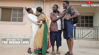 The Indian Love - Mallen College (Sirbalo Clinic Comedy Episode 11)
