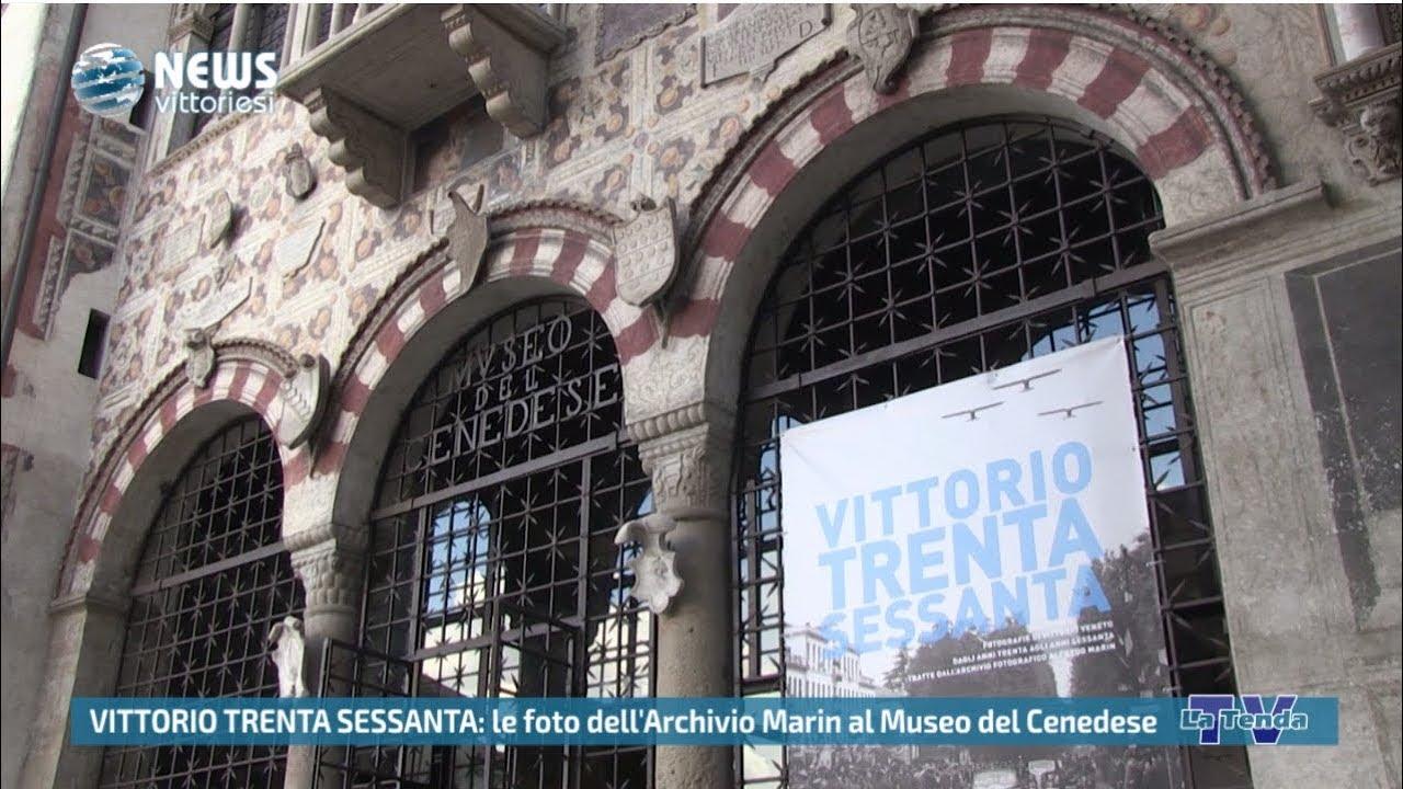 News vittoriesi - VITTORIO TRENTA SESSANTA: le foto dell'Archivio Marin al Museo del Cenedese