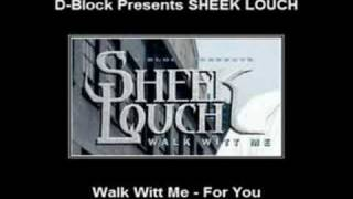 Watch Sheek Louch For You video