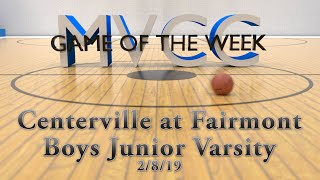 MVCC Game of the Week: Centerville vs Fairmont JV Boys Basketball