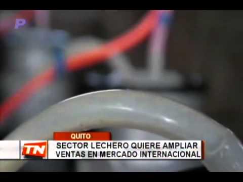 Sector lechero quiere ampliar ventas en mercado internacional