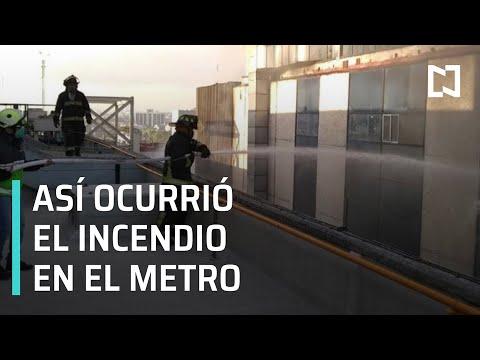 Incendio en el Metro de CDMX   ¿Cómo fue el incendio en el Metro de CDMX? - Las Noticias