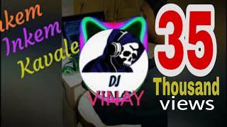 Inkem Inkem Kavale Full Song Chatal Band Mix by Dj Vinay