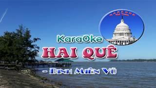 Karaoke HAI QUÊ